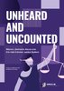 Unheard and Uncounted - Women, Domestic Abuse and the Irish Criminal Justice System Full Report